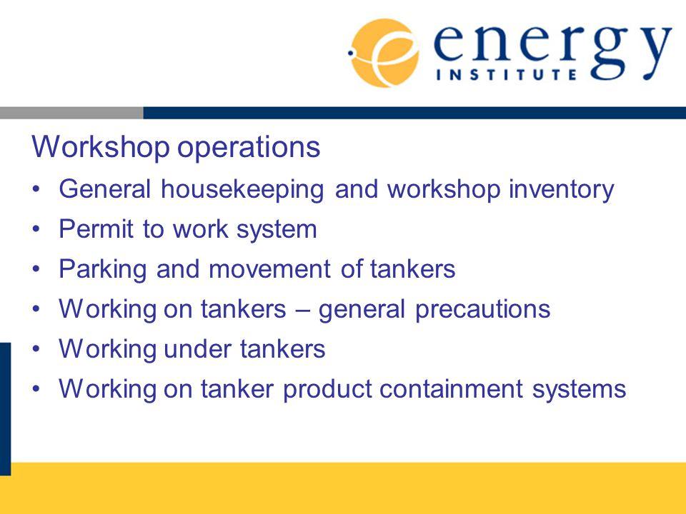 Workshop operations General housekeeping and workshop inventory