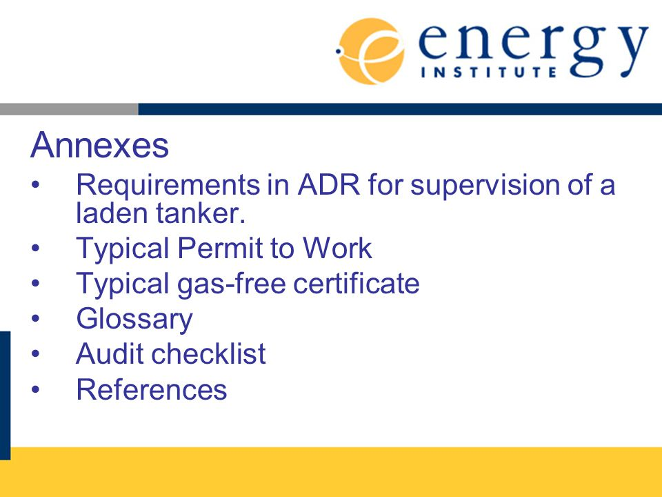 Annexes Requirements in ADR for supervision of a laden tanker.