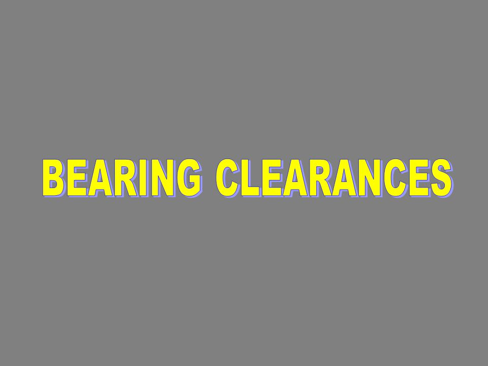 BEARING CLEARANCES