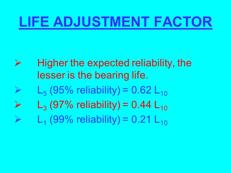 LIFE ADJUSTMENT FACTOR
