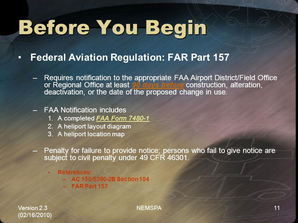 Before You Begin Federal Aviation Regulation: FAR Part 157