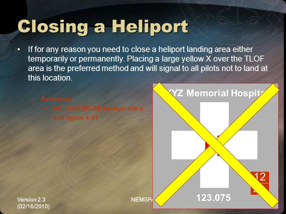 H Closing a Heliport 12 44 XYZ Memorial Hospital 123.075