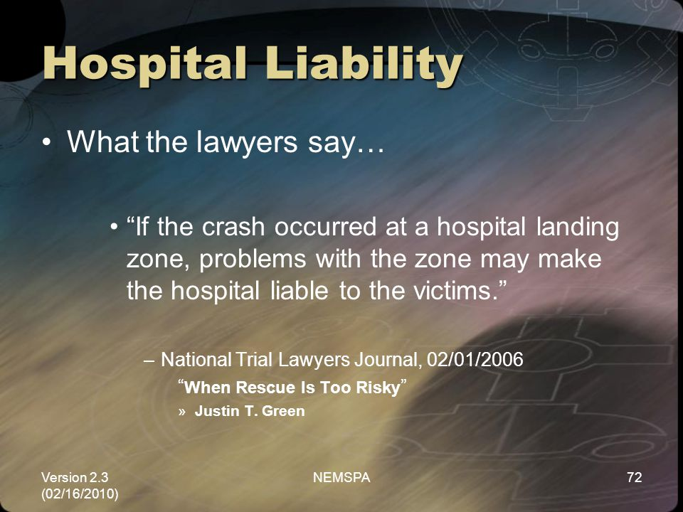 Hospital Liability What the lawyers say…