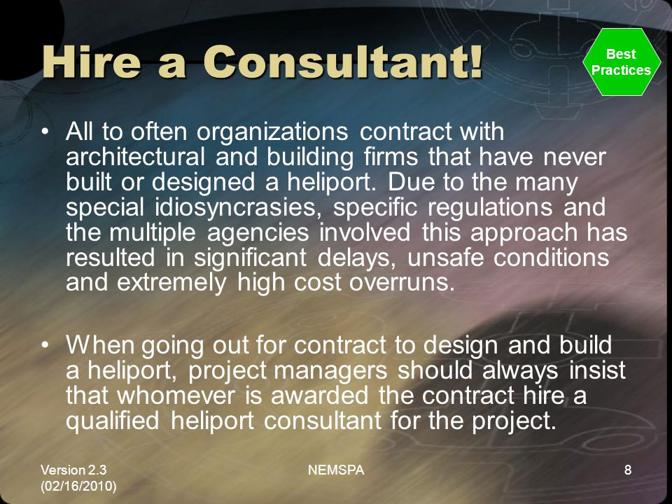 Hire a Consultant! Best. Practices.