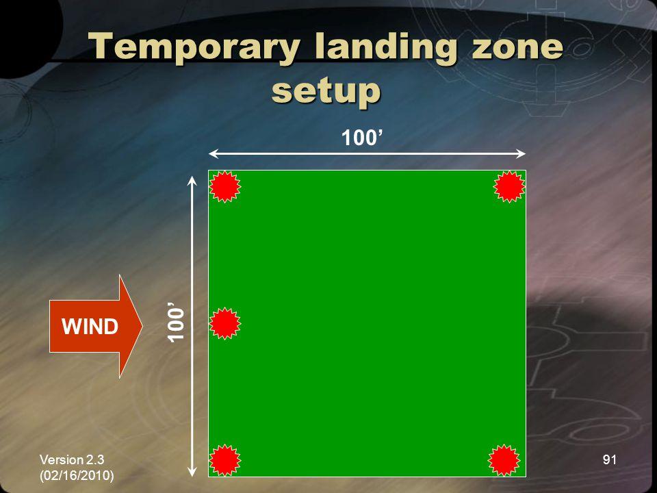 Temporary landing zone setup