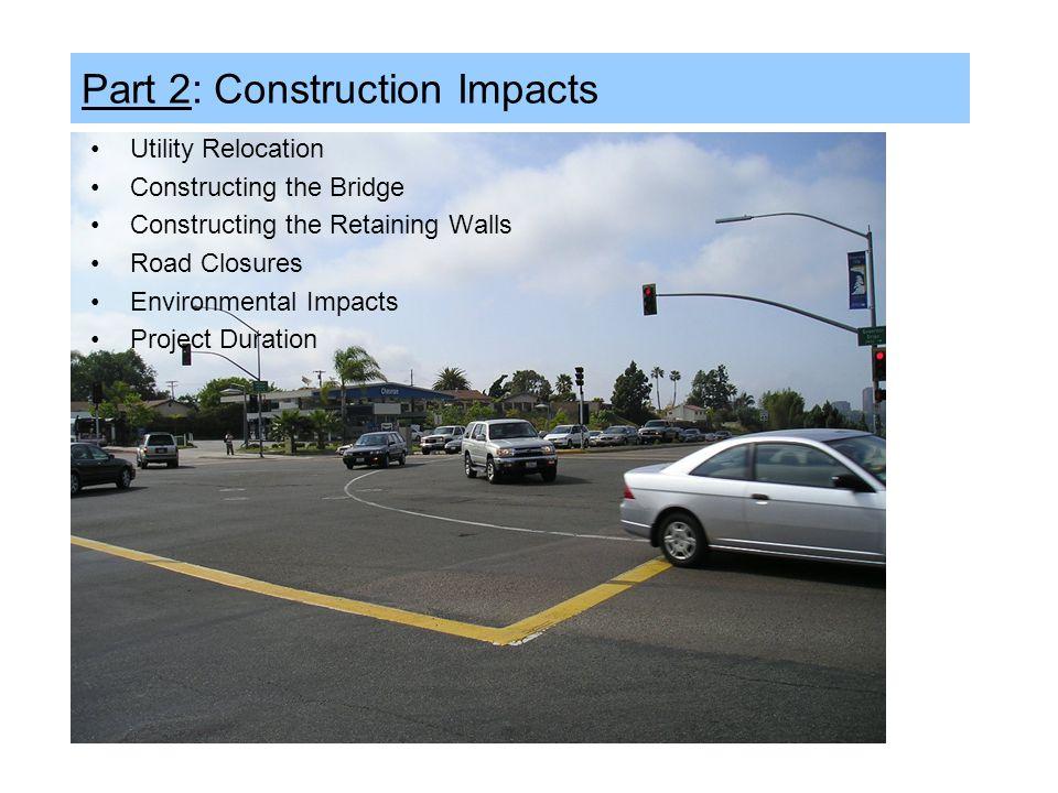 Part 2: Construction Impacts