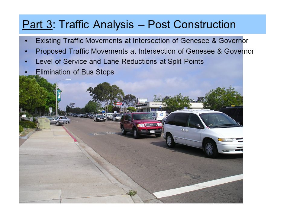 Part 3: Traffic Analysis – Post Construction