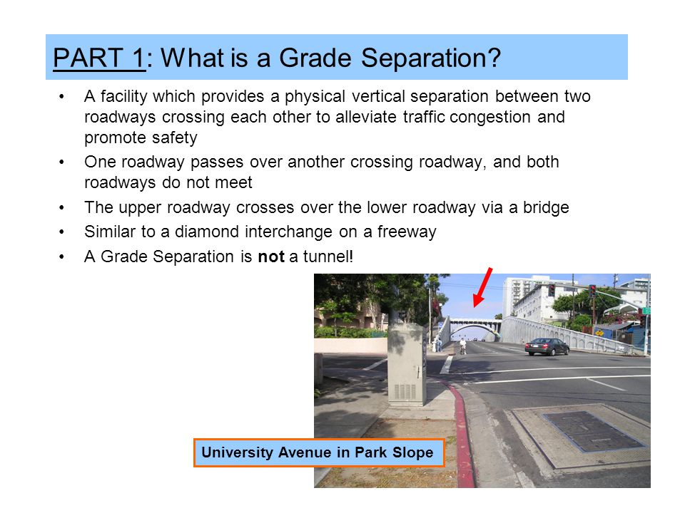PART 1: What is a Grade Separation