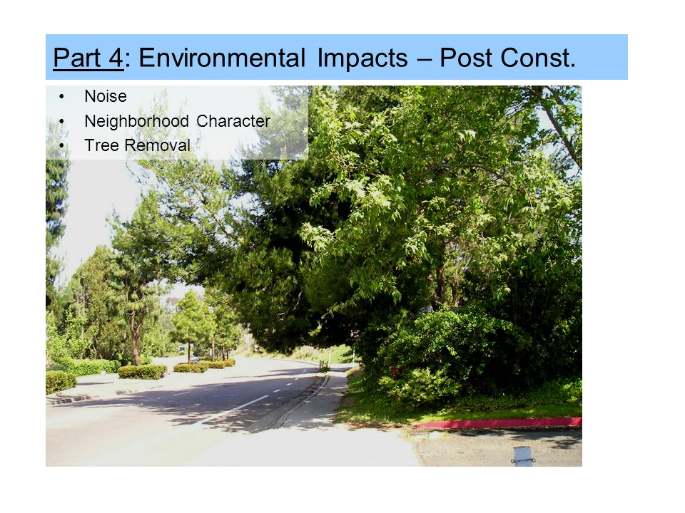 Part 4: Environmental Impacts – Post Const.