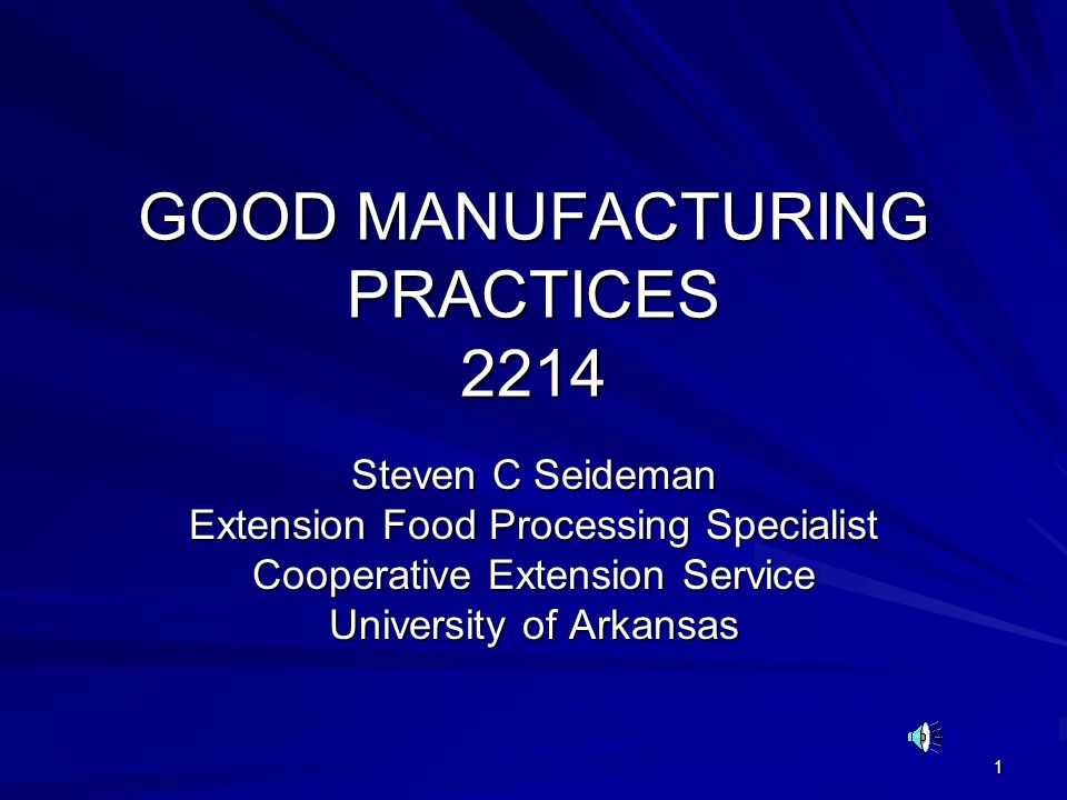 GOOD MANUFACTURING PRACTICES 2214