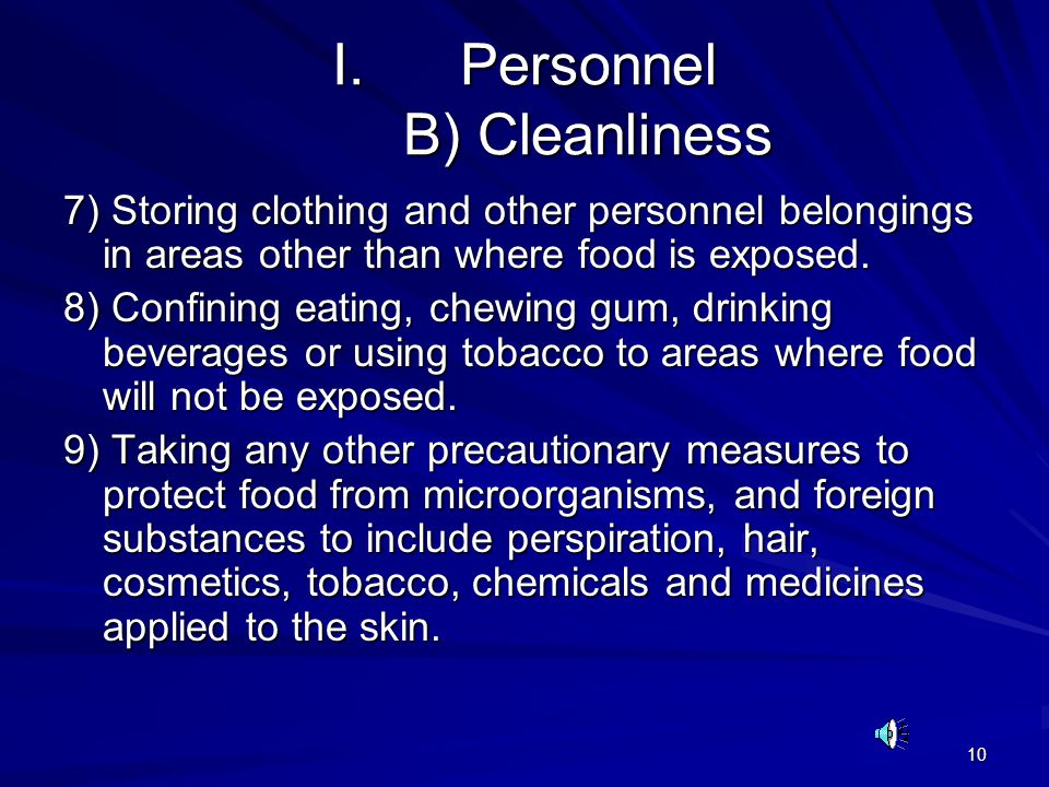 Personnel B) Cleanliness