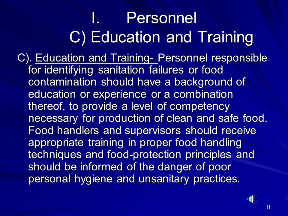 Personnel C) Education and Training