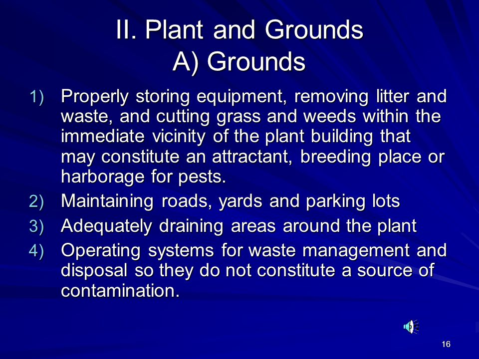 II. Plant and Grounds A) Grounds