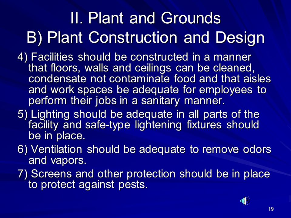 II. Plant and Grounds B) Plant Construction and Design