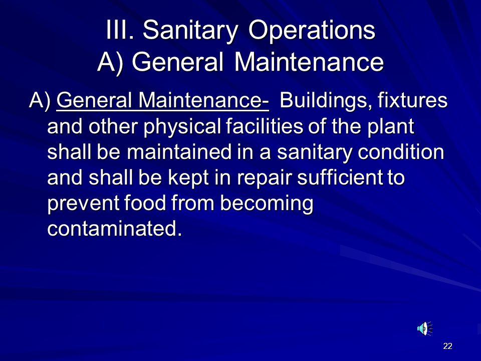 III. Sanitary Operations A) General Maintenance