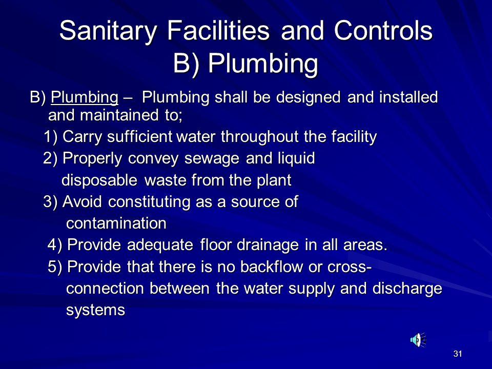 Sanitary Facilities and Controls B) Plumbing