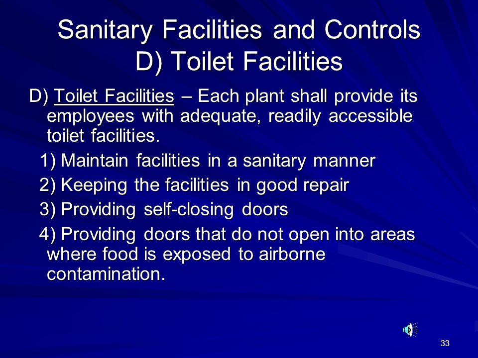Sanitary Facilities and Controls D) Toilet Facilities