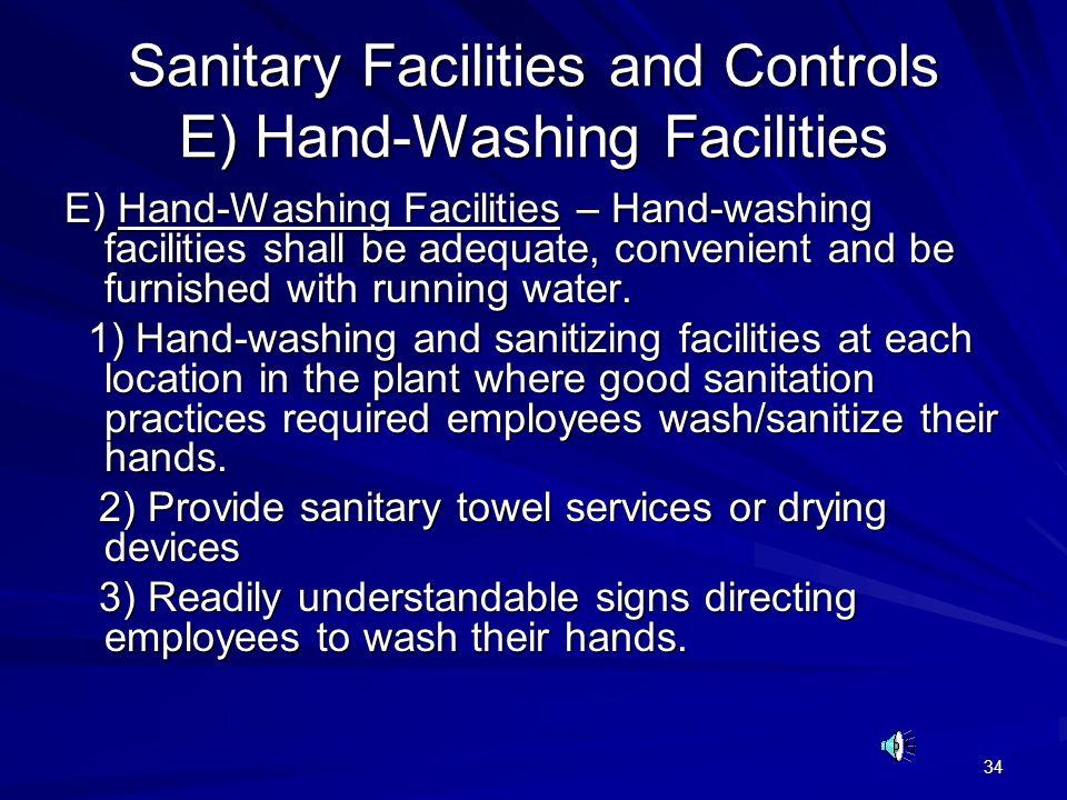 Sanitary Facilities and Controls E) Hand-Washing Facilities