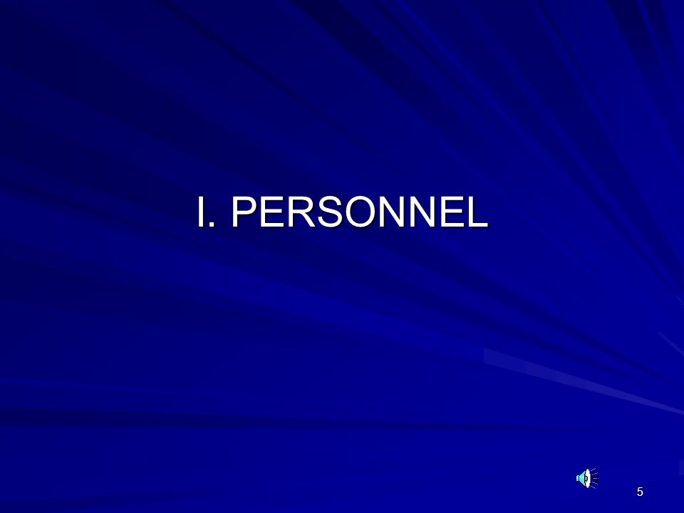 I. PERSONNEL