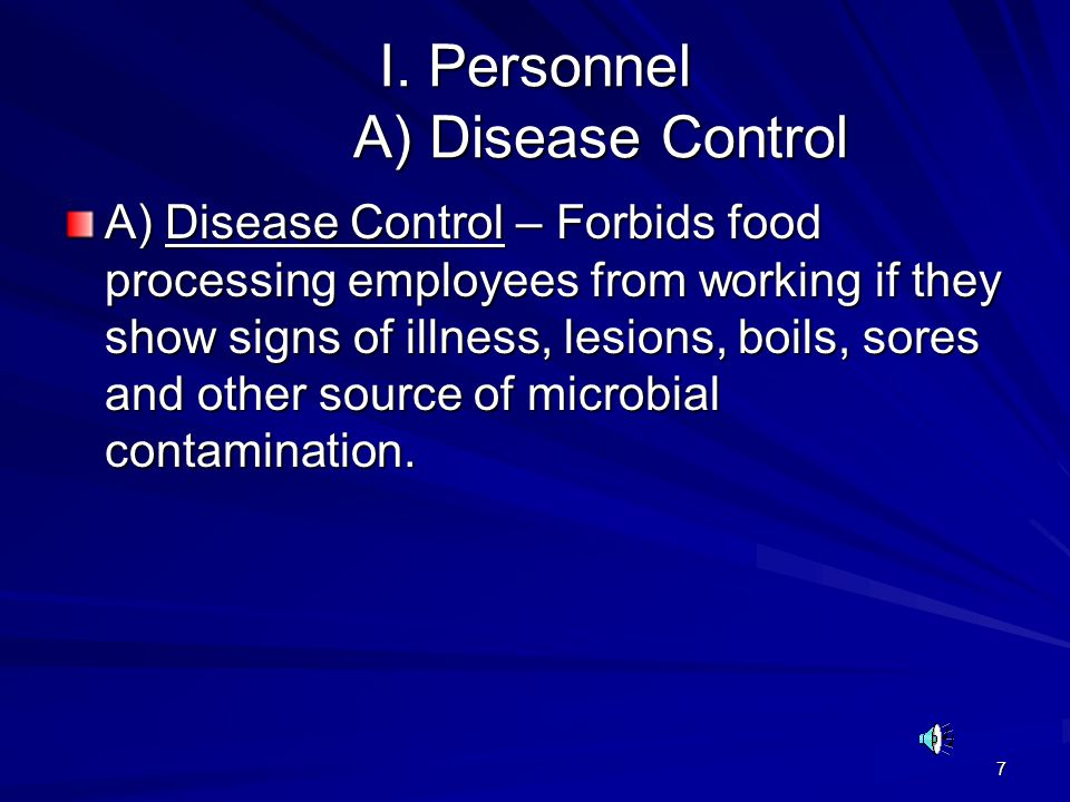 I. Personnel A) Disease Control