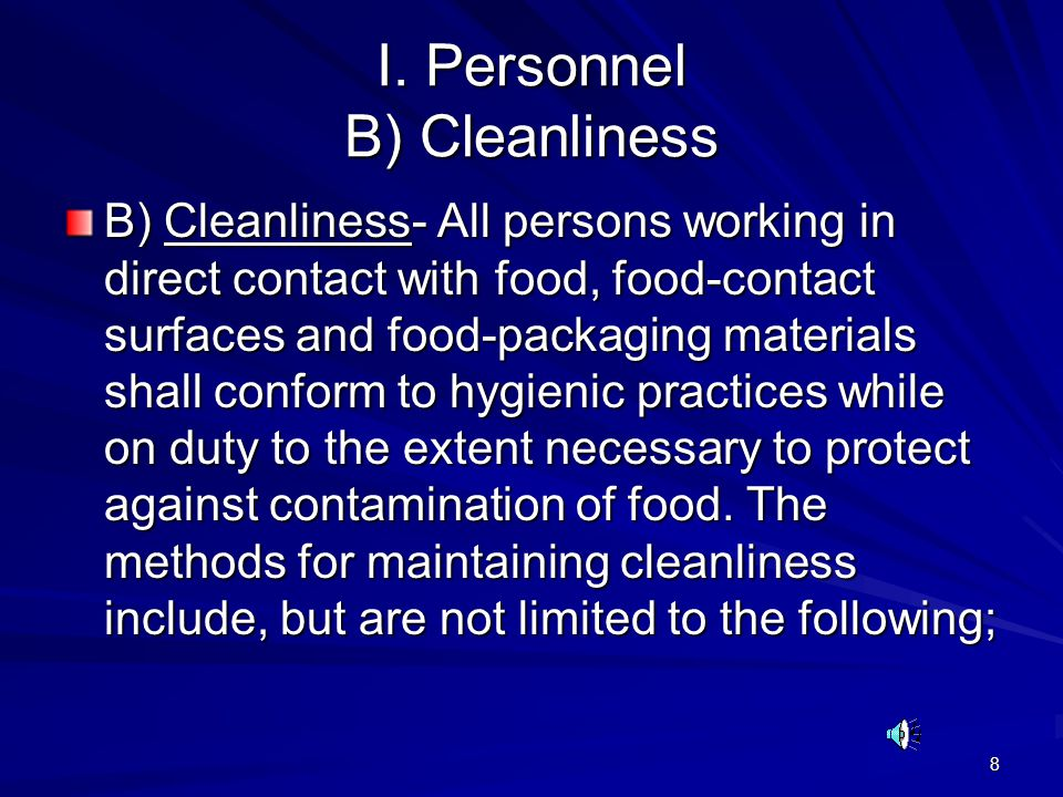 I. Personnel B) Cleanliness