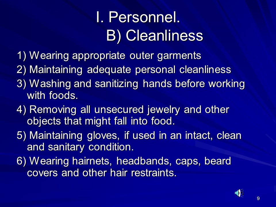 I. Personnel. B) Cleanliness