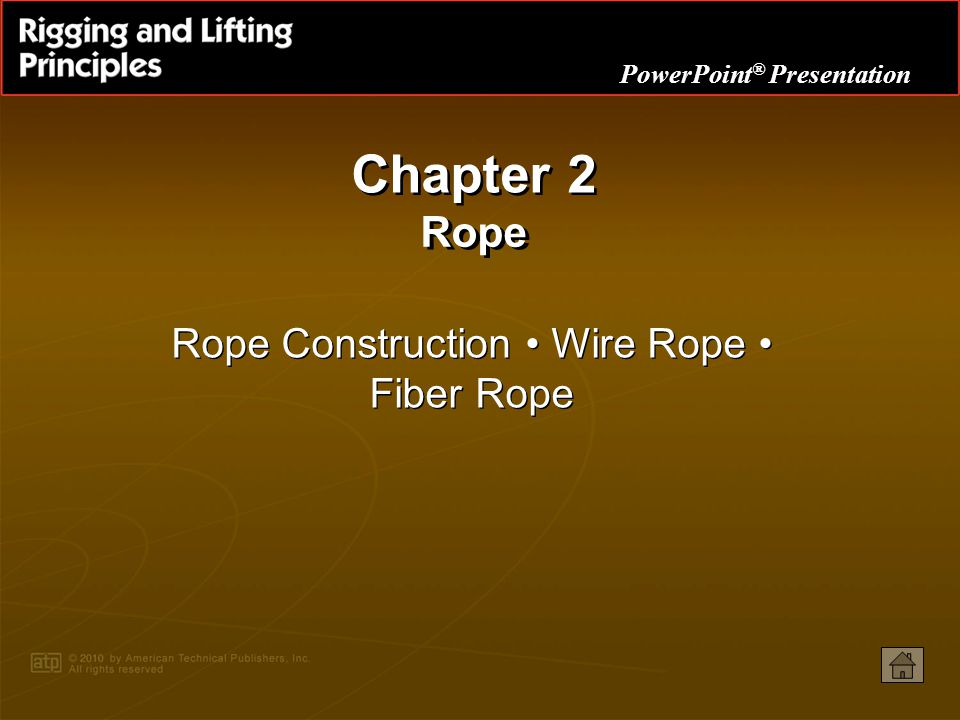 Rope Construction • Wire Rope • Fiber Rope