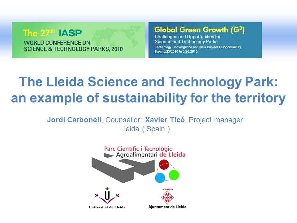 The Lleida Science and Technology Park: