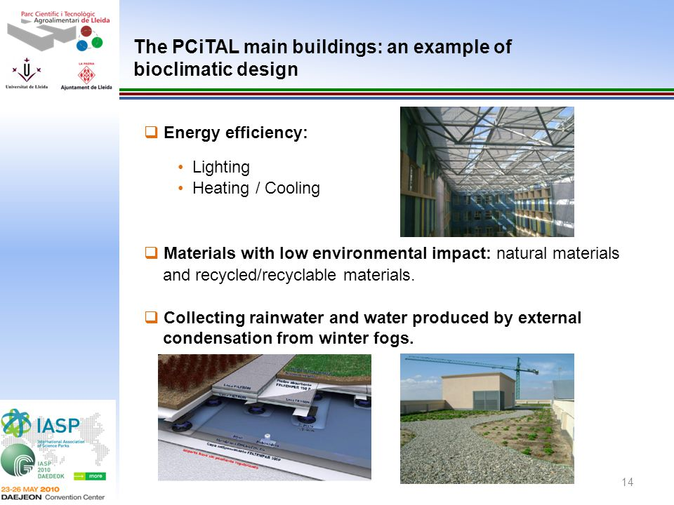 The PCiTAL main buildings: an example of bioclimatic design