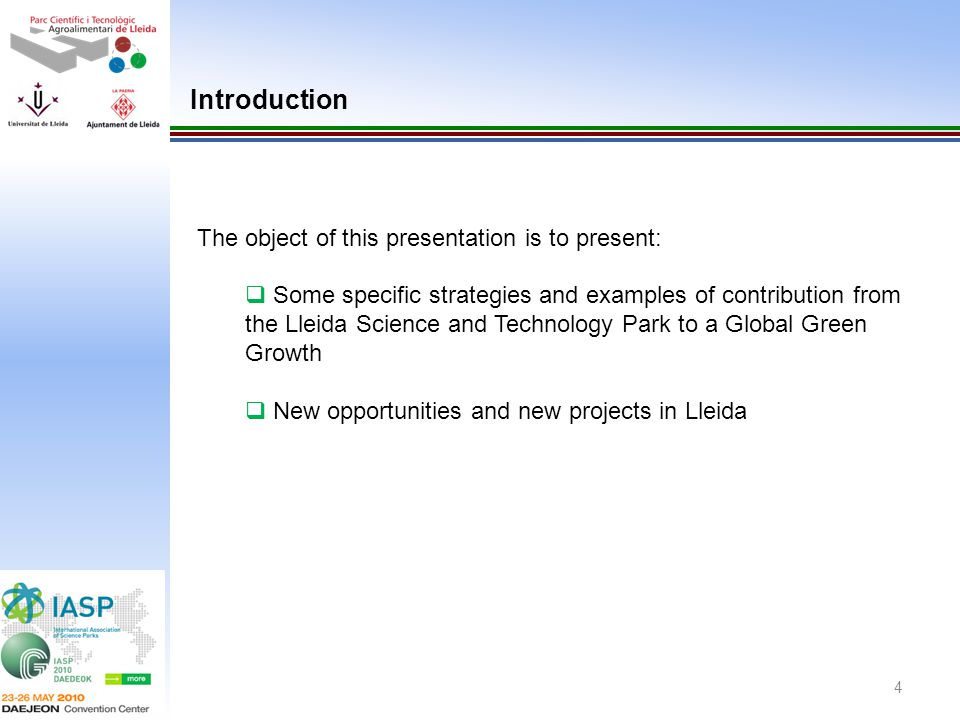 Introduction The object of this presentation is to present: