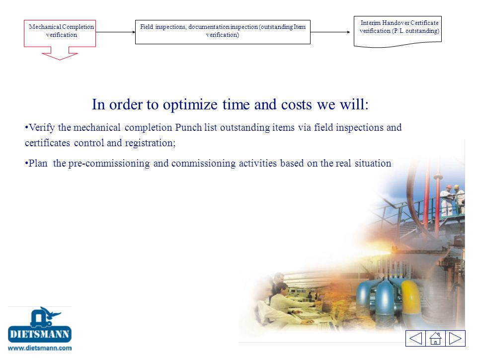 In order to optimize time and costs we will: