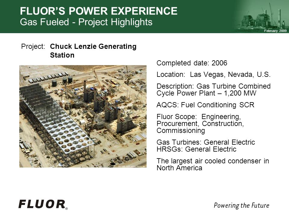 FLUOR'S POWER EXPERIENCE Gas Fueled - Project Highlights