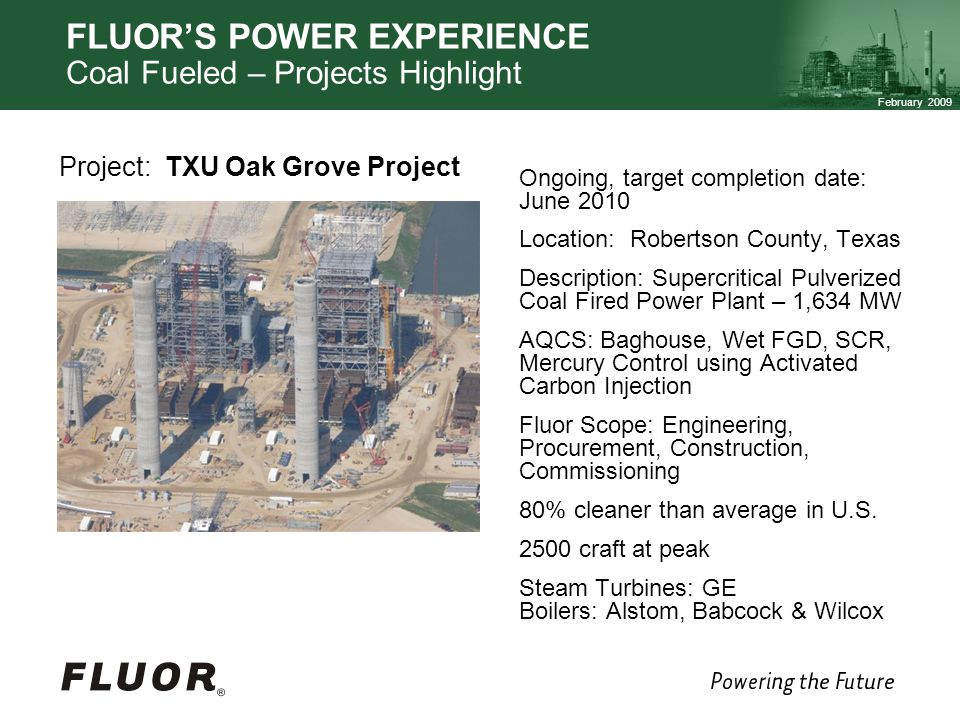FLUOR'S POWER EXPERIENCE Coal Fueled – Projects Highlight