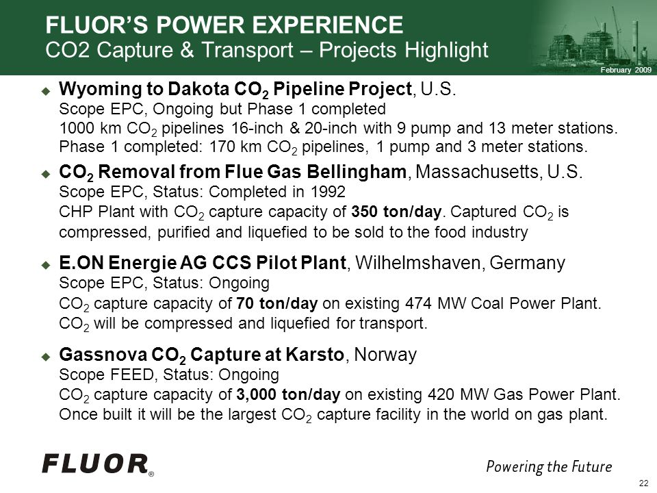 FLUOR'S POWER EXPERIENCE CO2 Capture & Transport – Projects Highlight