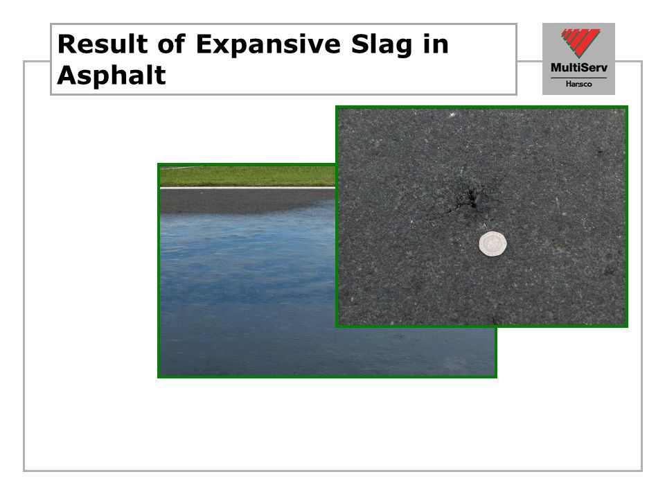 Result of Expansive Slag in Asphalt