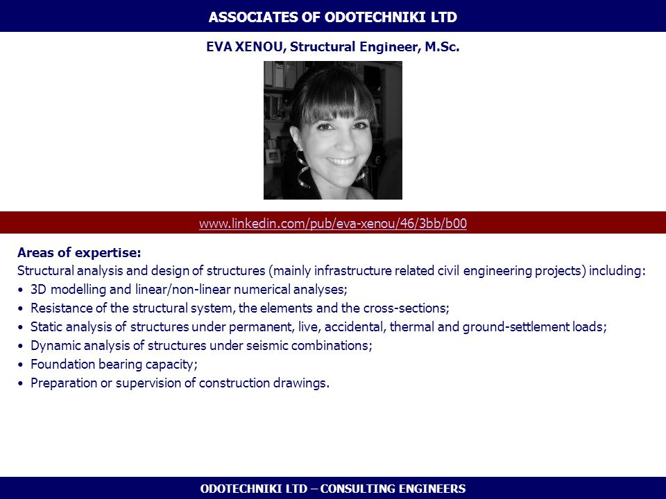 ASSOCIATES OF ODOTECHNIKI LTD EVA XENOU, Structural Engineer, M.Sc.