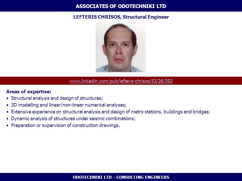 ASSOCIATES OF ODOTECHNIKI LTD LEFTERIS CHRISOS, Structural Engineer