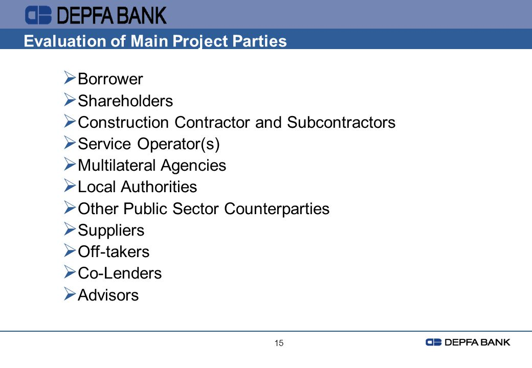 Evaluation of Main Project Parties