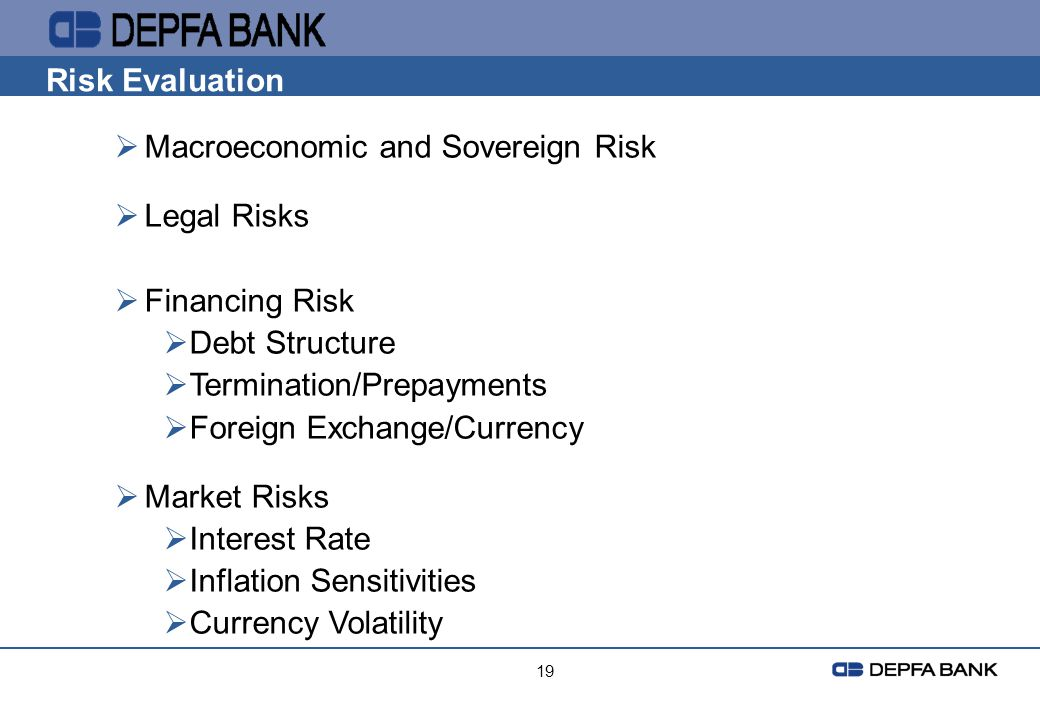 Macroeconomic and Sovereign Risk Legal Risks Financing Risk
