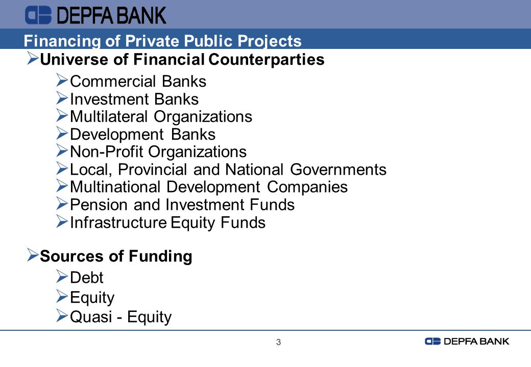 Financing of Private Public Projects