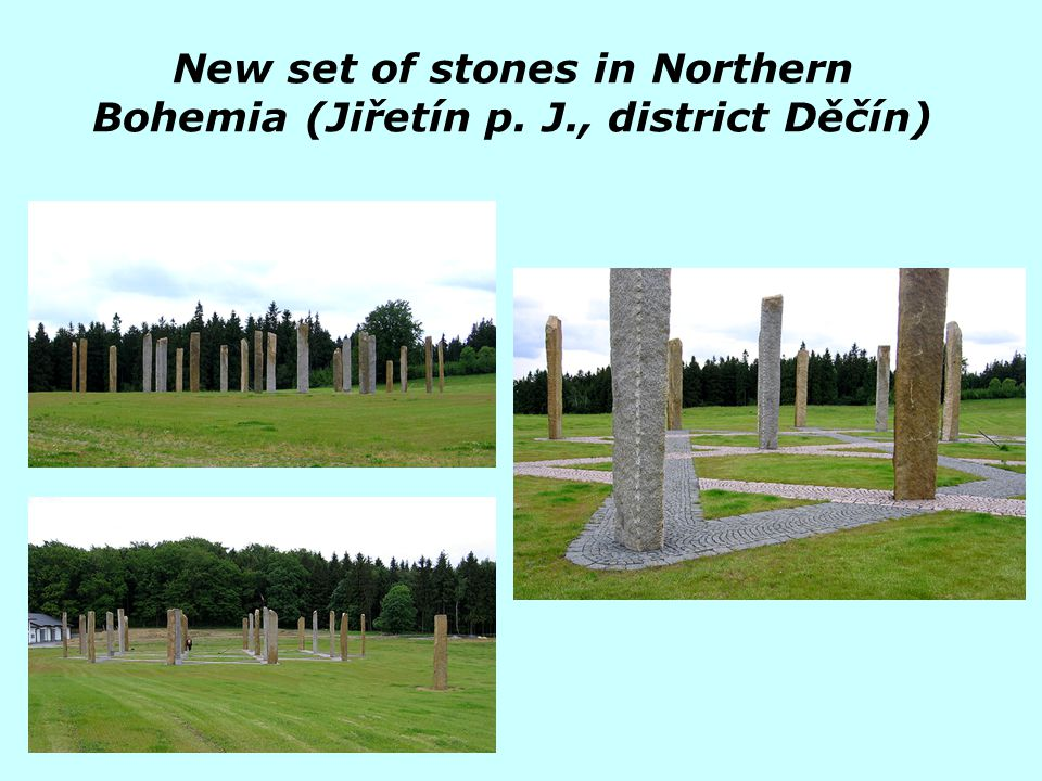 New set of stones in Northern Bohemia (Jiřetín p. J., district Děčín)