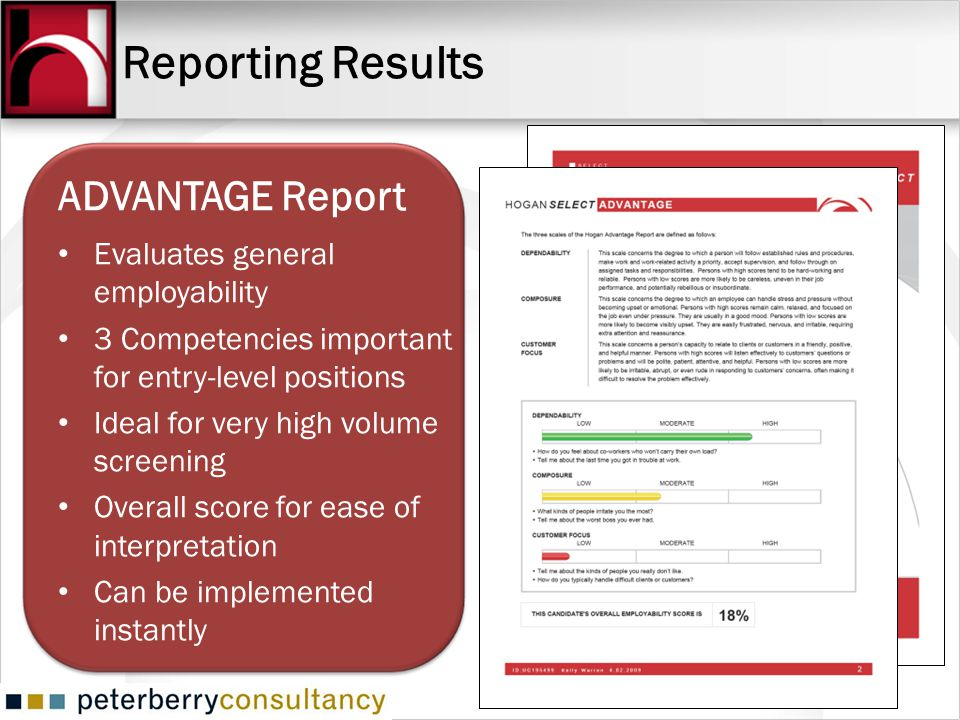 Reporting Results ADVANTAGE Report Evaluates general employability