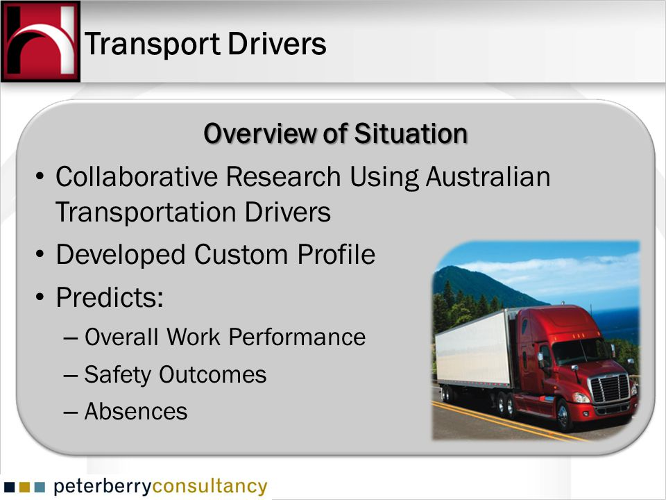 Transport Drivers Overview of Situation