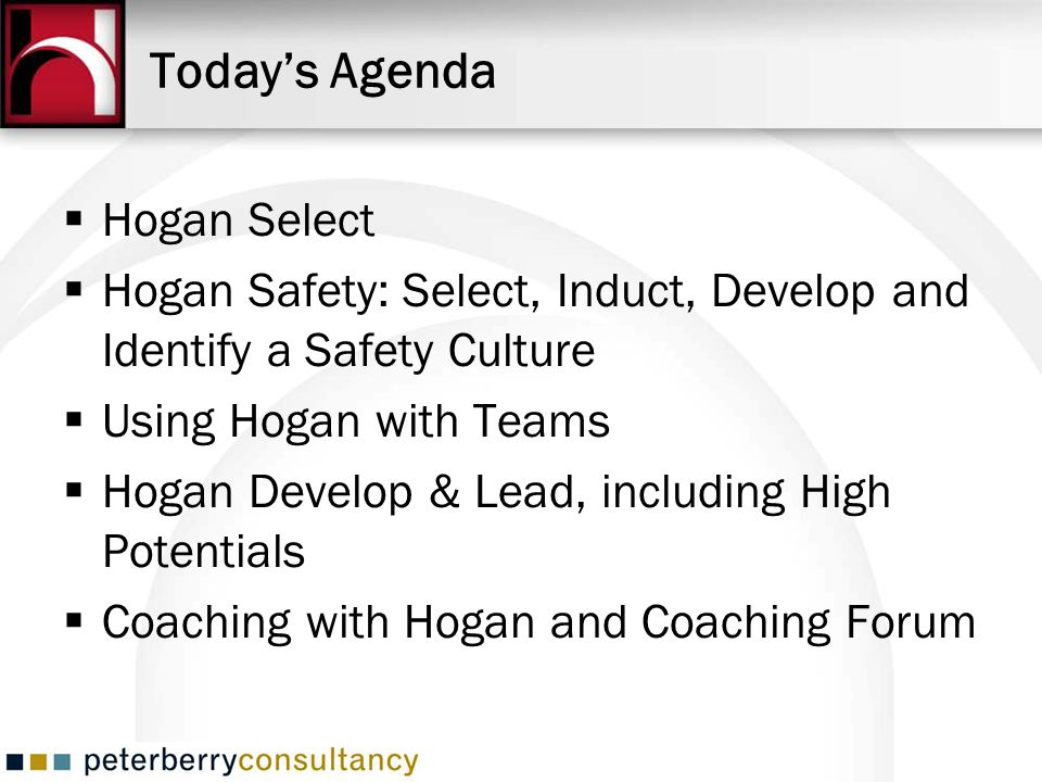Today's Agenda Hogan Select