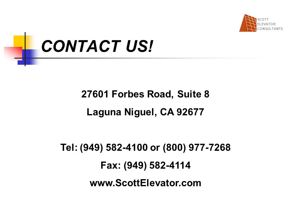 CONTACT US! 27601 Forbes Road, Suite 8 Laguna Niguel, CA 92677