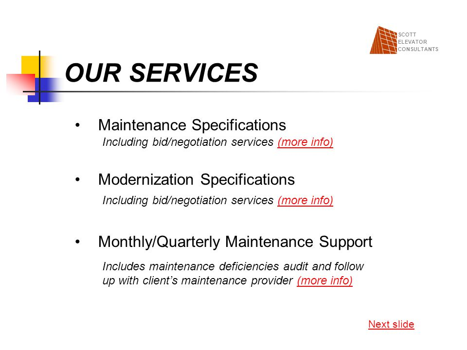 OUR SERVICES Maintenance Specifications Modernization Specifications