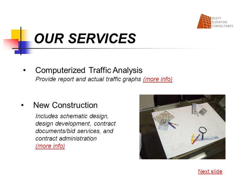 OUR SERVICES Computerized Traffic Analysis New Construction