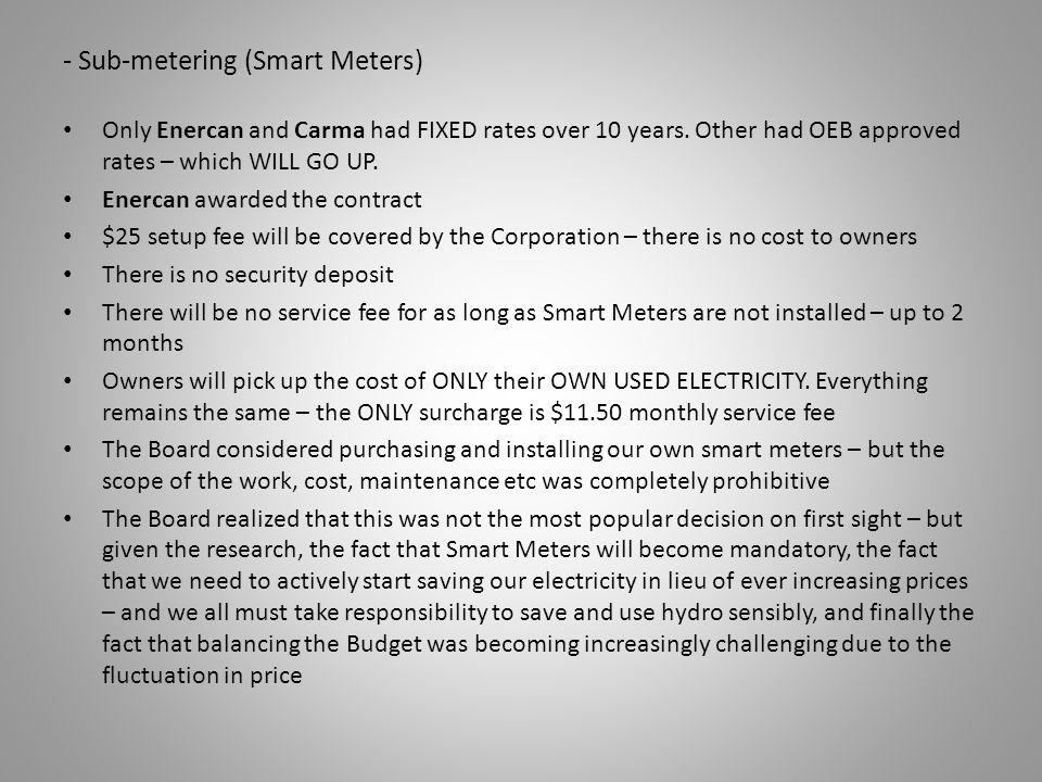 - Sub-metering (Smart Meters)