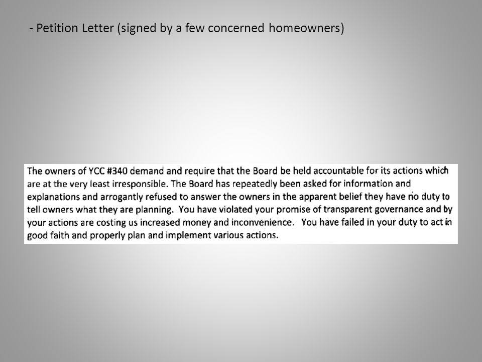 - Petition Letter (signed by a few concerned homeowners)