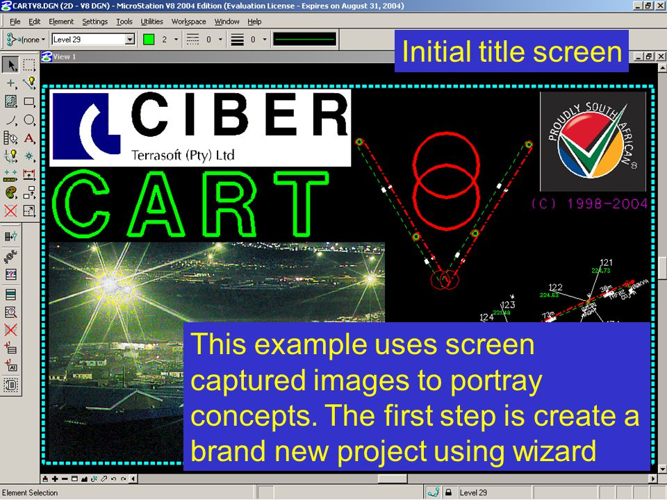 Initial title screen This example uses screen captured images to portray concepts.